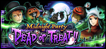 ハロウィン DEAD or TREAT!! -Midnight Party-